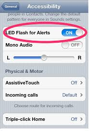 Make Light Flash On Iphone When Phone Rings How To Turn On Flashing Notifications On Your Iphone