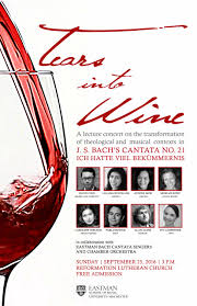 TEARS INTO WINE: a lecture concert on Bach's Cantata No. 21 - Eastman  School of Music