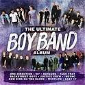 Ultimate Boy Band Album