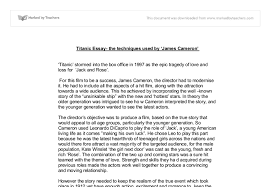 titanic essay the techniques used by james cameron  document image preview