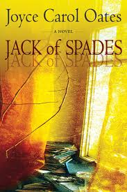 review jack of spades by joyce carol oates horror after dark review jack of spades by joyce carol oates horror after dark