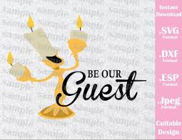 Beauty And The Beast Lumiere Quotes Best of Lumiere Be Our Guest Quote Beauty And The Beast Cutting File In SVG