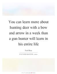 Arrow Quotes Life Amazing Arrow Quotes Life Impressive You Can Learn More About Hunting Deer