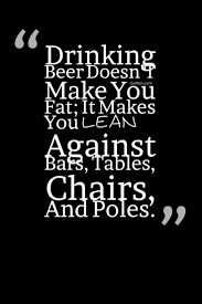 40 Best Funny Alcohol Quotes Funniest Drinking Sayings Ever