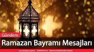 Ramazan Bayramı Mesajları - ibb haber
