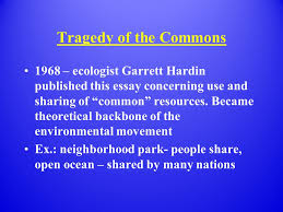 "the environment society objectives describe ""the tragedy of  3 tragedy of the commons"