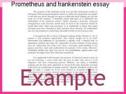 prometheus and frankenstein essay homework academic service prometheus and frankenstein essay the r tic poet samuel taylor coleridge wrote a critical essay about