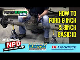 Basic Id Ford 9 Inch Rear 8 Inch Rear End Carrier Center Section Traction Lok Episode 283 Autor