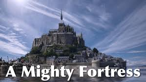 Image result for pictures of a mighty fortress