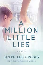A Million Little Lies: Amazon.de: Crosby, Bette Lee ...