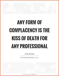 Complacency Quotes Stunning Image Result For Complacency Quotes Complacency Pinterest