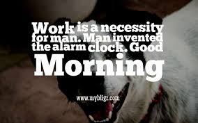 20 Funny Good Morning Quotes And Sayings Good Morning Wishes
