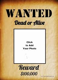 Make A Wanted Poster Free Online Wanted Poster Printable Free Free Printable