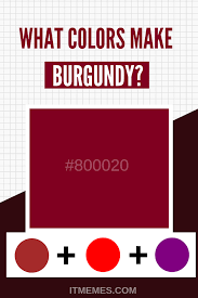 What Colors Make Burgundy Color Mixing Guide Mixing