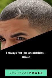 50 Drake Quotes Lyrics Celebrating Love And Life 2019