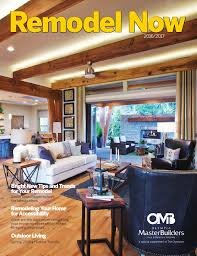 Outdoors By Design Olympia Remodel Now 2016 2017 By Olympia Master Builders Issuu