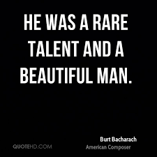 Beautiful Man Quotes Best of Burt Bacharach Quotes QuoteHD
