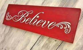 Believe Signs Decor