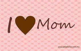 Free download I Love You Mom Desktop ...