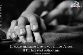 I Wanna Make Love To You Quotes Classy I Wanna Make Love To You Quotes Entrancing Love Making Quotes