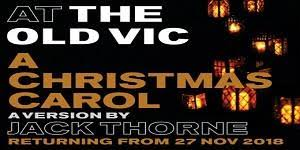 A Christmas Carol at The Old Vic Theatre London