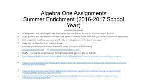 algebra one assignments summer enrichment school year important  1 algebra