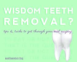 weekly wonders wisdom teeth removal tips and tricks