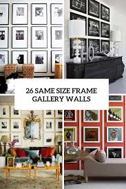 Wall Design Photos Gallery 26 Gallery Wall Ideas With Same Size Frames Shelterness