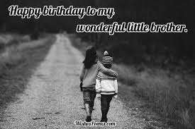What Is The Best Birthday Letter To A Younger Brother Quora
