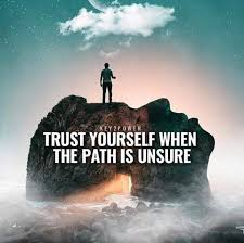 Inspirational Positive Quotes Trust Yourself When The Path Is Fascinating Path Quotes