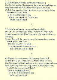 best captain my captain ideas oh captain my  oh captain my captain by walt whitman in honor of the fallen abraham lincoln
