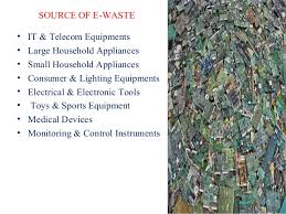 ewaste ppt 3 source of e waste•