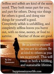 Selfless Quotes Custom Selfless Or Selfish