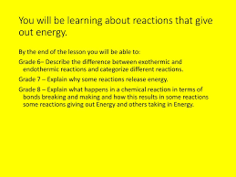 Energy Changes Some Reactions Release Heat Energy Give 2 Examples