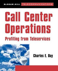 Call Center Operations Call Center Operations Book By Charles E Day Paperback