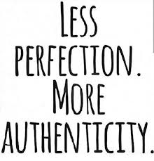 Authenticity Quotes Classy Less Perfection More Authenticity Word Regramlove Helenthealth