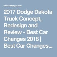 2018 dodge farm truck. fine farm 2017 dodge dakota truck concept redesign and review  best car changes 2018   in dodge farm truck