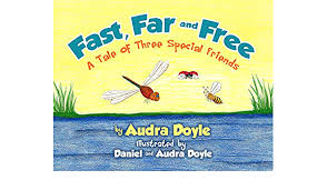 Fast, Far, and Free: A Tale of Three Special Friends - Kindle edition by  Doyle, Audra, Doyle, Audra, Doyle, Daniel. Children Kindle eBooks @  Amazon.com.