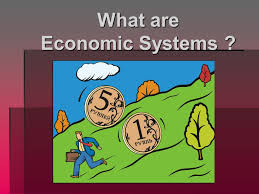 bell ringer  minutes to finish your govt essay if you need it  what are economic systems