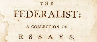 tips for crafting your best purpose of federalist papers  federalist papers and federalist paper 10 federalist papers and paper 10 the federalist papers are a series of editorials that