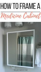 Medicine Cabinet Frame Diy Bathroom Medicine Cabinet Frame