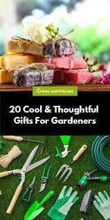 cool thoughtful gifts for gardeners