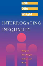 interrogating inequality essays on class analysis socialism and  1279714