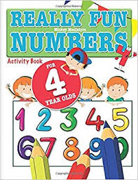 really fun numbers for 4 year olds a fun educational counting numbers activity book for four year old children