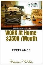freelance resume writer jobs freelance resume writer work at home job earn 3500