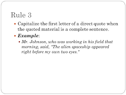 direct qoute quotation punctuation rule 1 use quotation marks to set off a