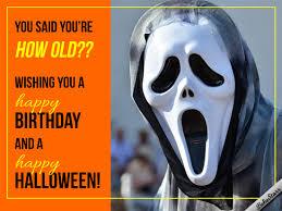 How Old Halloween Birthday Ecard Halloween Birthday