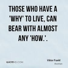 Viktor Frankl Quotes Cool Viktor Frankl Suicide Viktorfranklquotethosewhohaveawhyto