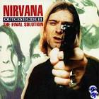 Outcesticide III: The Final Solution album by Nirvana