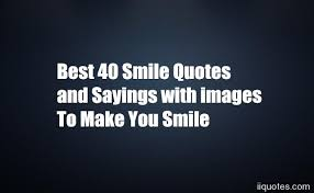 Quotes on smile Best 100 Smile Quotes and Sayings with images To Make You Smile quotes 65